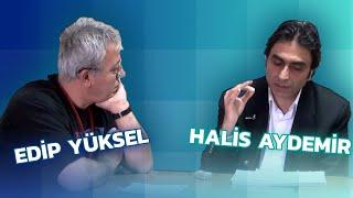 Halis Aydemir – Edip Yüksel  tek parça 13 şubat 2013