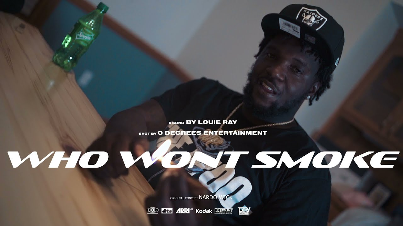 Louie Ray - Who wont smoke (Official music Video) #ShotBy0Degrees