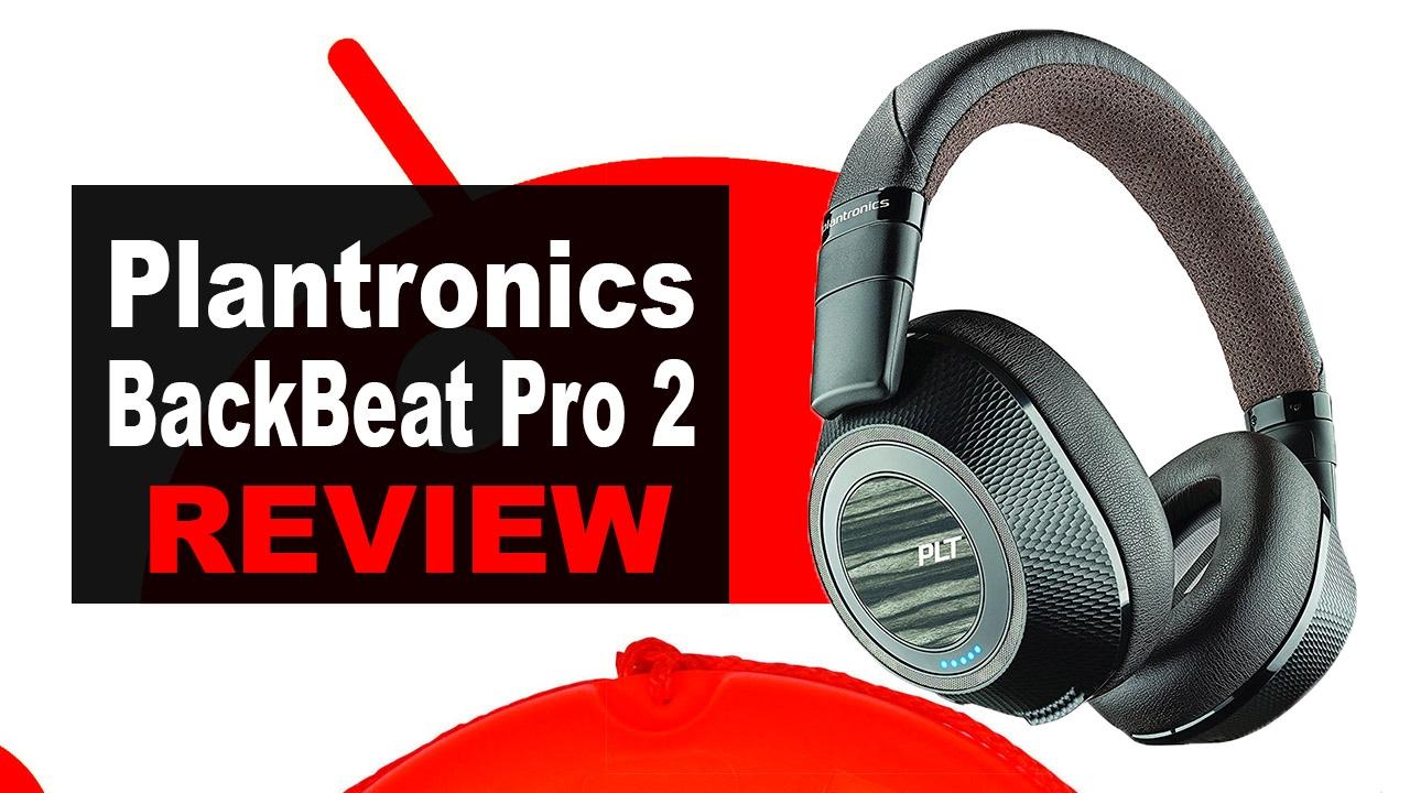 plantronics backbeat pro 2 review en espa ol youtube. Black Bedroom Furniture Sets. Home Design Ideas
