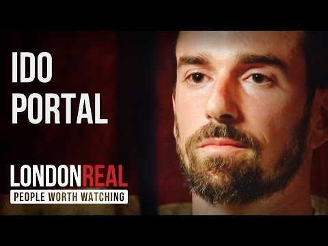 Ido Portal - Move or Die - PART 1/2 | London Real