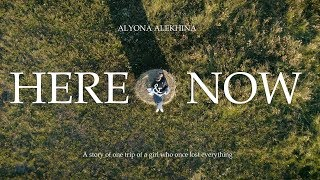 Alyona Alekhina. Here & Now