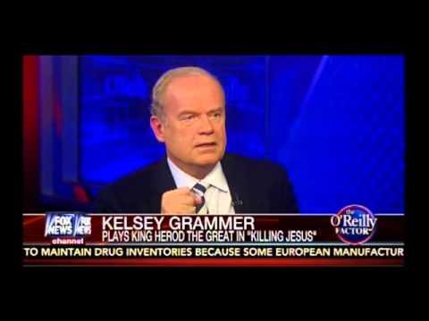 Bill O'Reilly Interviews Kelsey Grammer (Killing Jesus)