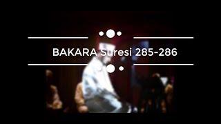 Osman Bostancı Nihavend Amenerrasulü Bakara Suresi 285 286