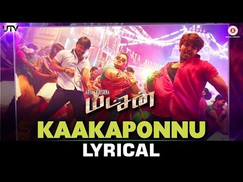 Kaakaponnu Lyrical - Yatchan | Arya, Krishna & Deepa Sannidhi | Yuvan Shankar Raja
