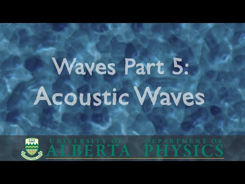 PHYS 146 Waves part 5: Acoustic Waves