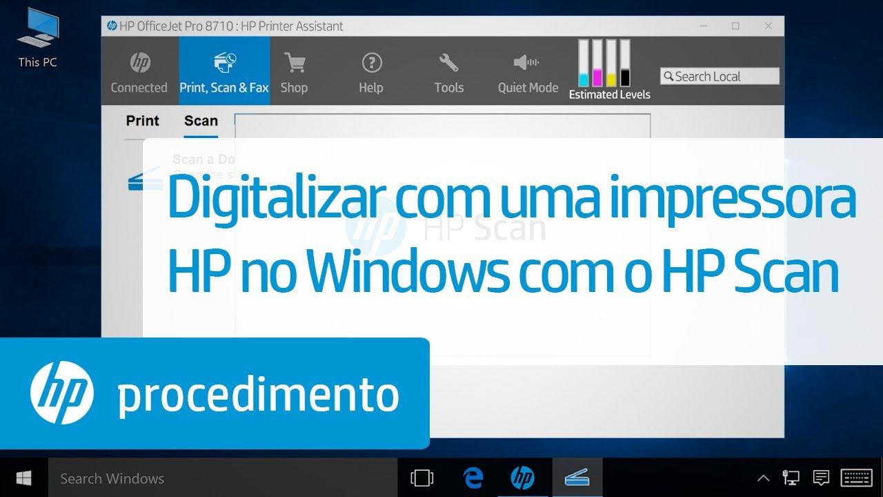 Digitalizar Com Uma Impressora Hp No Windows Com O Hp Scan