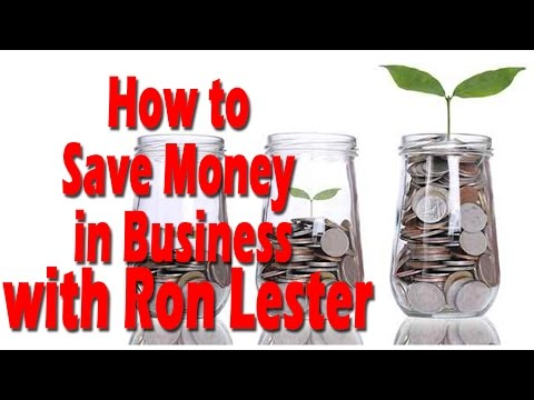 Entrepreneur lifestyle | How to Save Money in Business with Ron Lester
