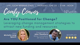 Comfy Convos: Are you positioned for change?