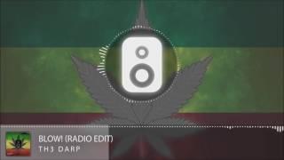 Th3 Darp - Blow! (Radio Edit)