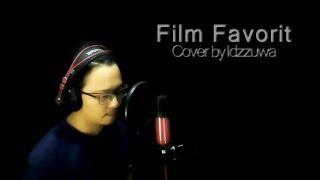 Download Lagu Sheila On 7 - Film Favorit (Cover) by Idzzuwa Mp3