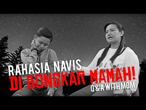 Rahasia Navis Di Bongkar Mamah!   Q & A with Mom