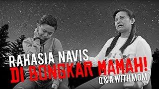 Rahasia Navis Di Bongkar Mamah! | Q & A with Mom