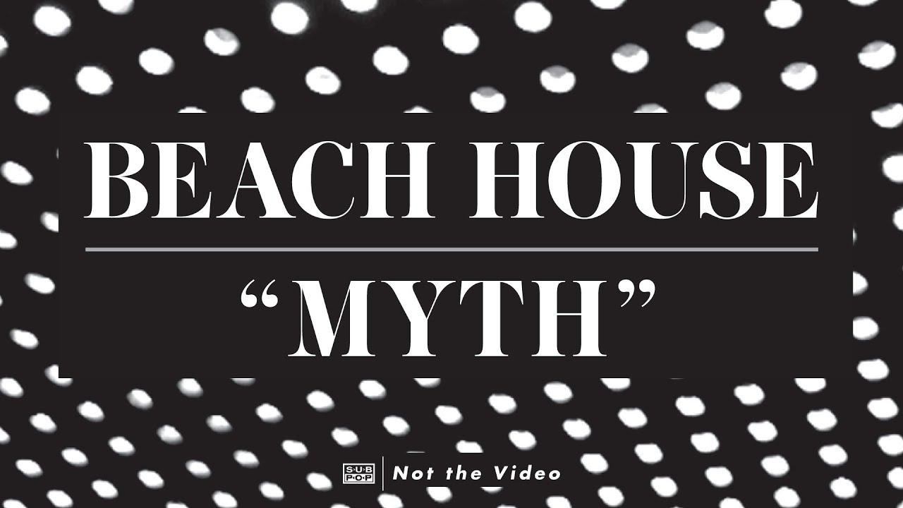 Beach House Myth