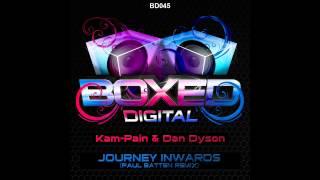 Kam Pain, Dan Dyson - Journey Inwards (Paul Batten Remix) [Boxed Digital]