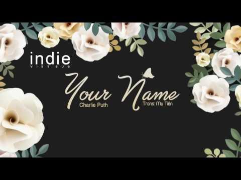 [Lyrics+Vietsub] Charlie Puth - Your Name (The Ukulele Song)