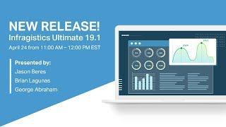 What's New In Infragistics Ultimate 19.1 Webinar