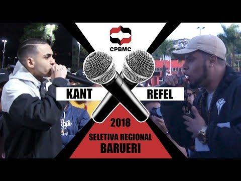 🎤 Kant x Refel| 1ª Fase - Seletiva Regional - Barueri | #CPBMC2018 - CPBMC