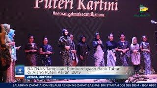 Download Lagu BAZNAS News - di Ajang Puteri Kartini 2019, BAZNAS Tampilkan Pemberdayaan Batik Tuban mp3