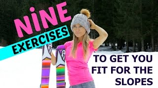 9 SKI EXERCISES THAT WILL HELP GET YOU FIT FOR THE SLOPES - EASY TO FOLLOW