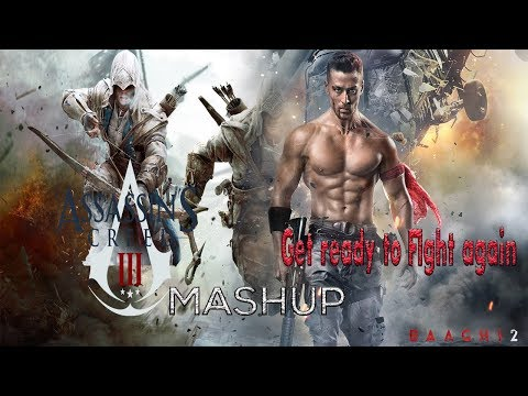 Game N`Song Mashup | Assassins Creed 3 | Get Ready To Fight Again (Baaghi 2)  - ArmaGRID