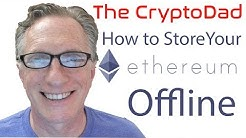 How to Store your Ethereum Offline Using an Offline Copy of MyEtherWallet.com