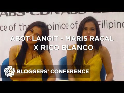 Abot Langit - Maris Racal x Rico Blanco  Bloggers&39; Conference