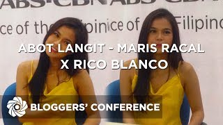 Abot Langit - Maris Racal x Rico Blanco | Bloggers' Conference