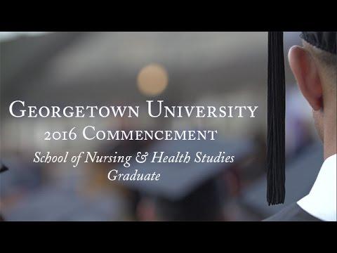 Georgetown School of Nursing & Health Studies Graduate 2016 Commencement