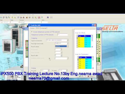 IPX 500 PBX TRAINING LECTURE NO 13 BY ENG NEAMA AWAD