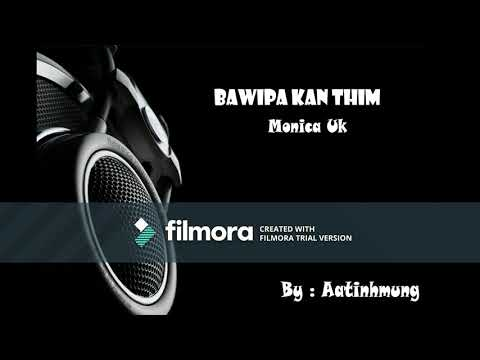 Bawipa kan thim - ( Monica UK  ) - Karaoke