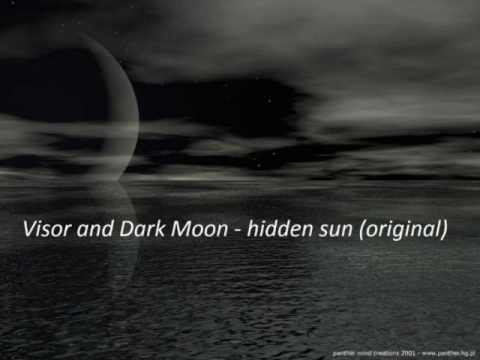 visor and dark moon - hidden sun (original)