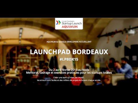 Startup Launchpad Bordeaux jour 4 : TECH! Evening talks