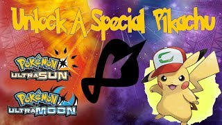 Unlock Pokemon I Choose You Ash's Pikachu in Pokemon Ultra Sun & Ultra Moon