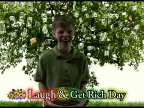 JUST FOR FUN February 8th is Laugh & Get Rich Day