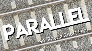 Parallel | iPhone Short Film | My Røde Reel 2019