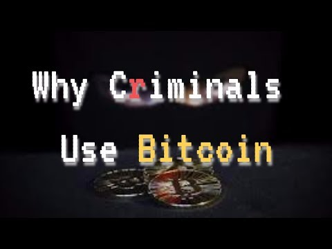 Why Bitcoin Is Illegal & Why Criminals Use Bitcoin ??