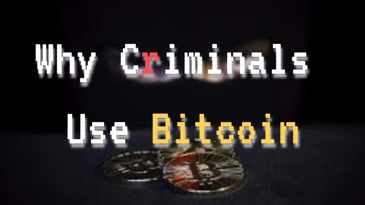 Why Bitcoin is illegal & Why Criminals use Bitcoin ?? - YouTube