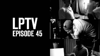 Making of the Waiting For The End Music Video   LPTV #45   Linkin Park