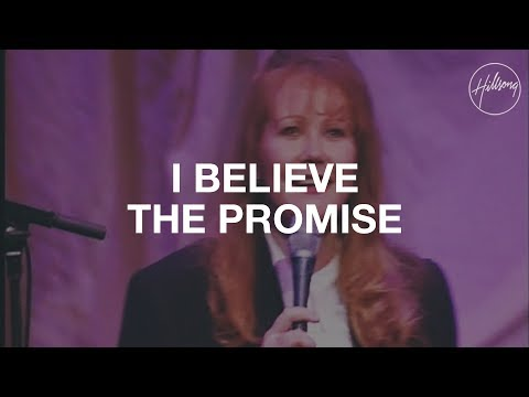 I Believe The Promise - Hillsong Worship
