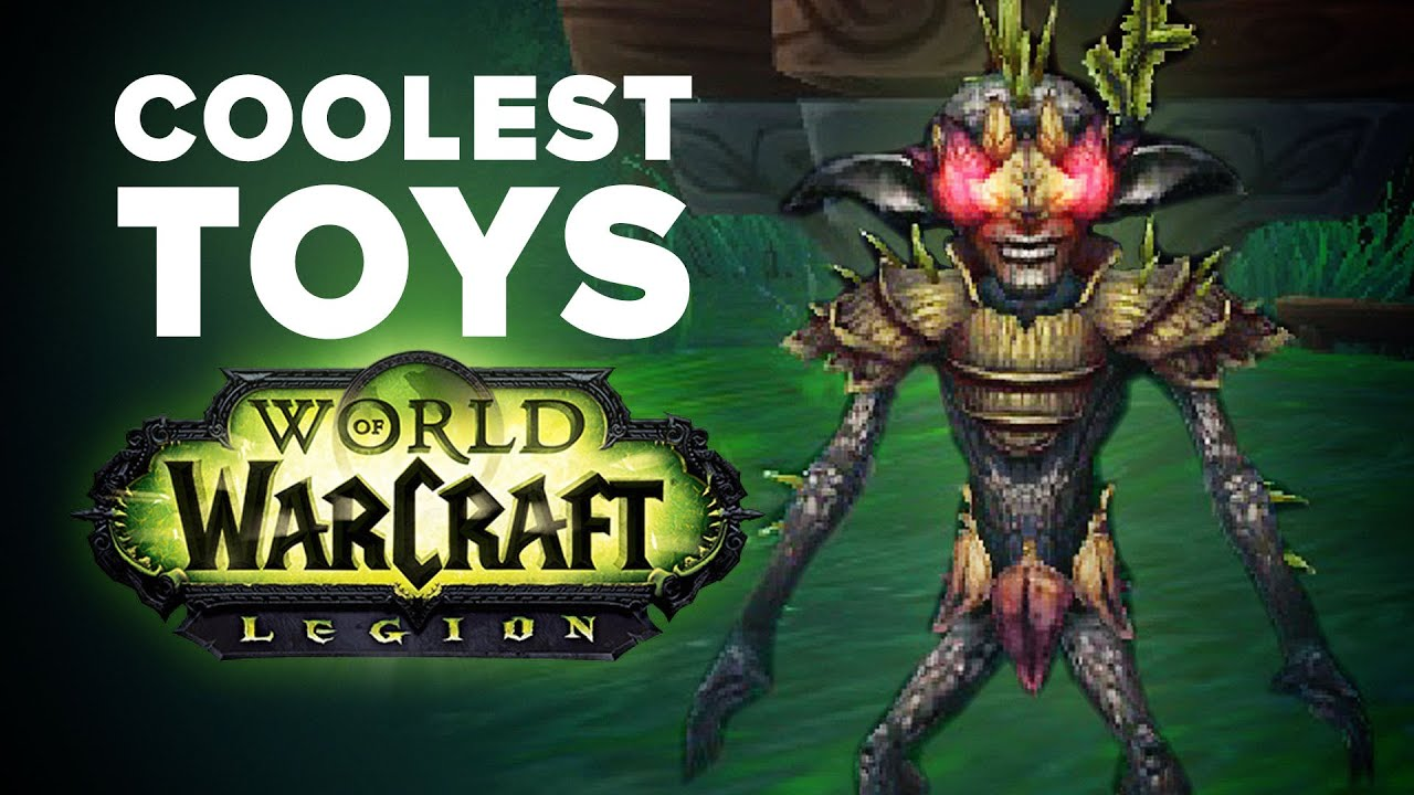 Coolest Toys in WoW Legion