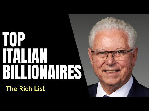 Top 10 Richest Italians in the World 2021 | The Rich List