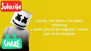 Marshmello Ft. Bastille Happier  Lyrics Video