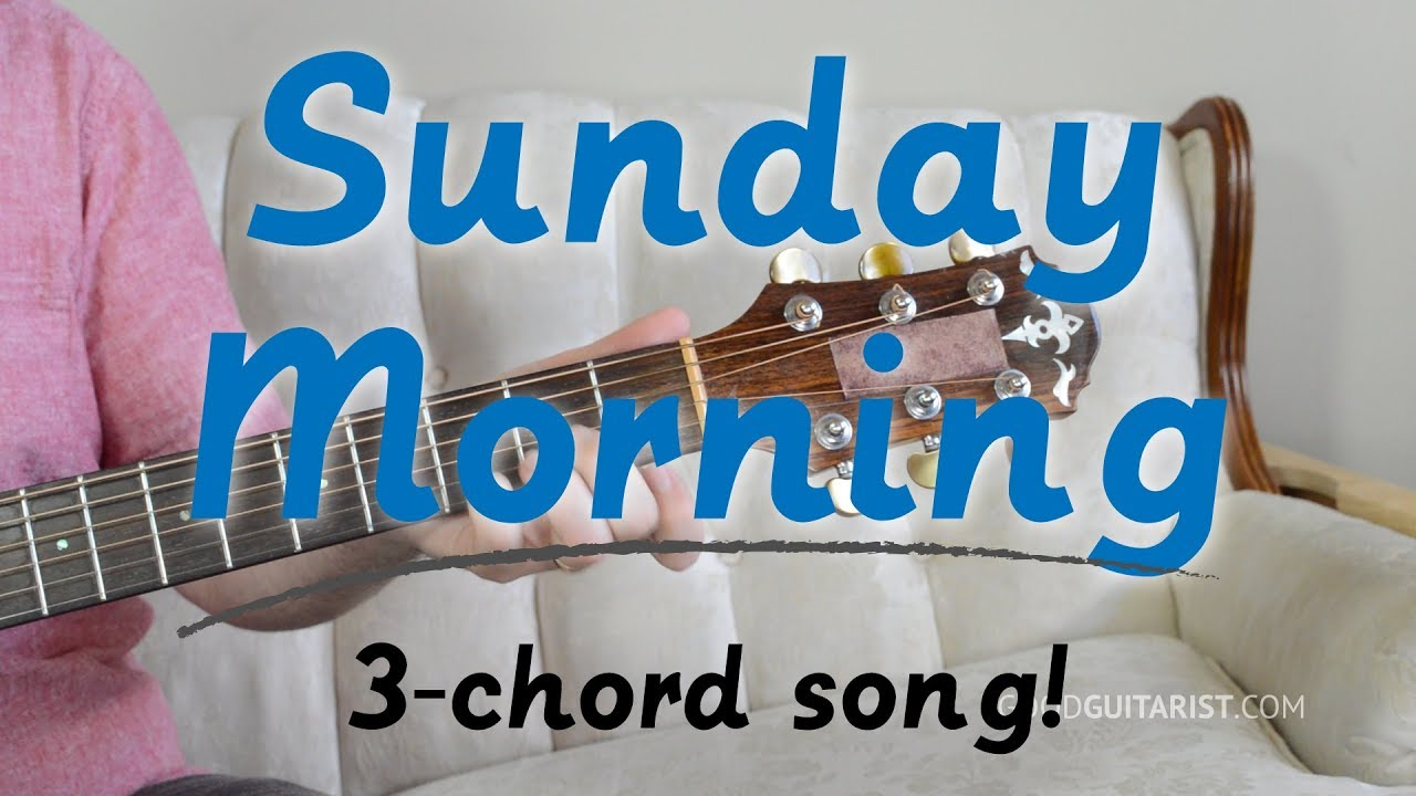 Sunday Morning 3 Chord Song Guitar Tutorial Maroon 5 Youtube