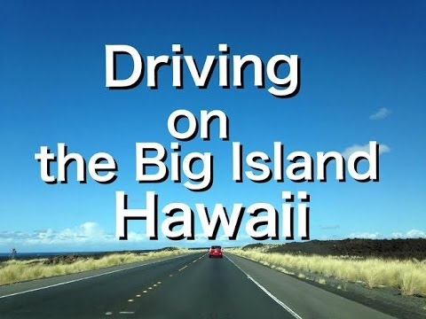 driving-on-the-big-island,-hawaii-ハワイ島でドライブ