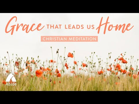 GRACE THAT LEADS US HOME Bible Sleep Talk down with Beautiful Relaxing…