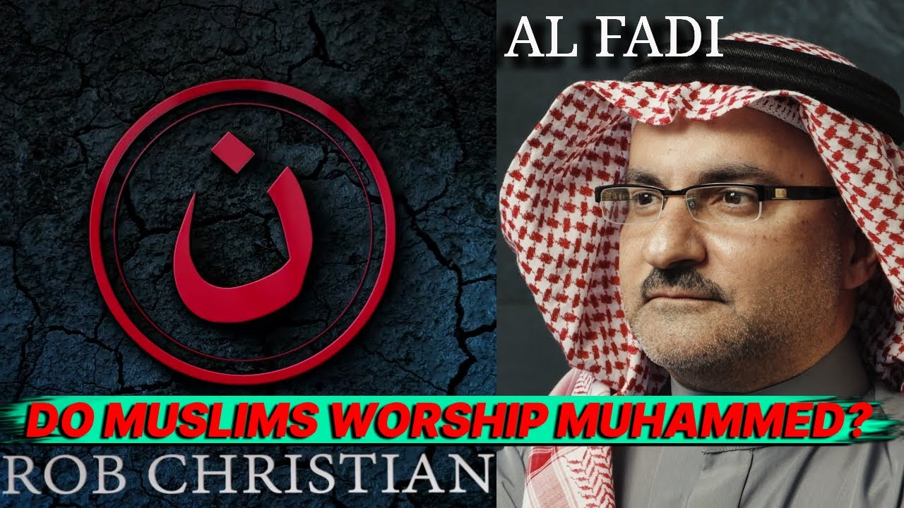 Al Fadi & Rob Christian - Do Muslims Worship Muhammed ?!