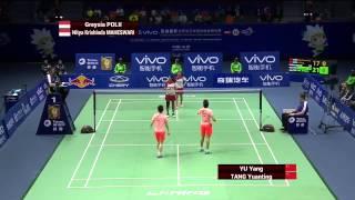 Tang Yuanting  Yu Yang vs N K Maheswari  Greysia Polii |  Badminton 2015