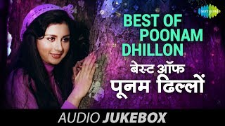 Best Of Poonam Dhillon Songs - Aaja O Mere Dilbar Aaja - Audio Jukebox - Full Songs