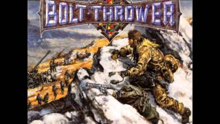 Bolt Thrower - 07 Behind Enemy Lines