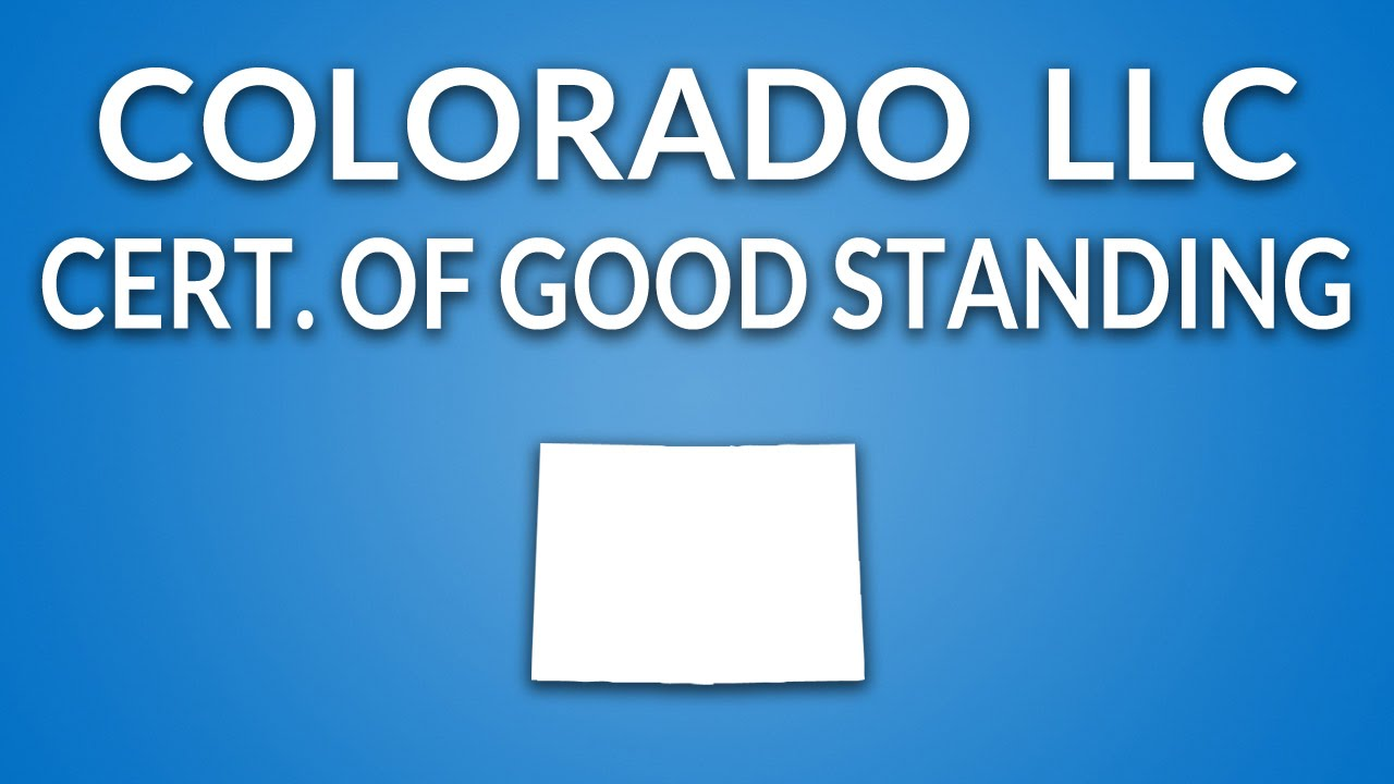 Colorado Llc Certificate Of Good Standing Youtube